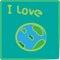 Stock Image : I LOVE EARTH