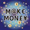 Stock Image : Make Money - Words and Money Currency Symbols
