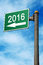 Stock Image : Into 2016 Road Sign