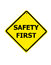 Stock Image : Safety First sign on a white