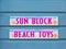 Stock Image : Sun Block and Beach Toys