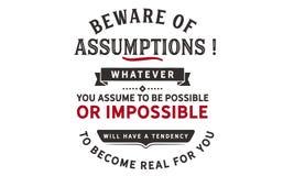 ¡Guárdese de suposiciones! Sea cual sea usted asume para ser posible ilustración del vector