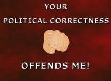 ¡Su corrección política me ofende! ilustración del vector
