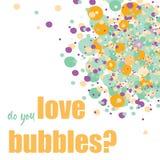 ¿Usted ama burbujas? Burbujas anaranjadas, azules y púrpuras en la esquina superior Ilustración del vector en el fondo blanco Fotografía de archivo