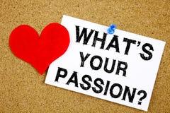 À question conceptuelle d'inspiration de légende des textes d'écriture de main montrant ce qui est votre concept de passion pour  Photo stock