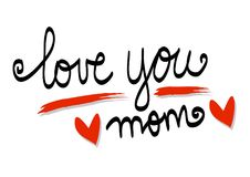 Älska dig mammabokstäver royaltyfri illustrationer
