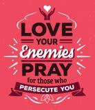 Älska dina fiender ber för de som förföljer dig stock illustrationer