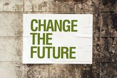 Ändern Sie das zukünftige Plakat auf Schmutzwand Stockfotografie