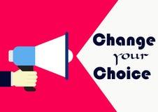Ändern Sie Ihre Wahl Konzeptgeschäftsphrase vektor abbildung