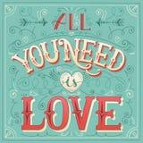 'Är allt som du behöver, förälskelse' hand-bokstäver för trycket, kortet, invitatio Royaltyfri Bild