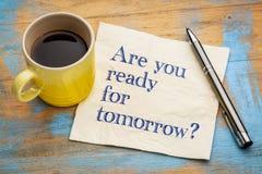 Är du klar för i morgon? Royaltyfria Bilder