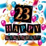 23 år beröm lycklig födelsedagkorthälsning Royaltyfri Bild