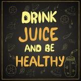 敦促喝汁液和是健康的 皇族释放例证