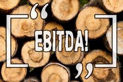 词文字文本Ebitda 收入的企业概念,在税被测量评估木前公司的perforanalysisce 库存照片