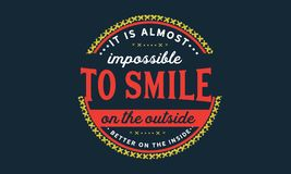 È quasi impossible da sorridere sull'esterno senza ritenere meglio sull'interno royalty illustrazione gratis