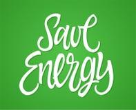Économisez l'énergie - dirigez le lettrage tiré par la main de stylo de brosse illustration stock