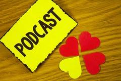 Écriture conceptuelle de main montrant à texte de photo d'affaires de Podcast le divertissement en ligne Digital de multimédia de Images stock