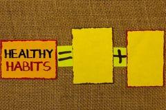 Écriture conceptuelle de main montrant des habitudes saines La photo d'affaires présentant le bon régime de nutrition prennent à  Images stock