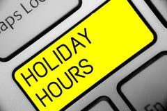 Écriture conceptuelle de main montrant des heures de vacances Programme 24 ou des textes de photo d'affaires fermeture de dernièr photos libres de droits