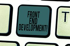 Écriture conceptuelle de main montrant Front End Development Texte de photo d'affaires changeant des données à l'interface graphi photo stock