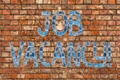 Écriture conceptuelle de main montrant Job Vacancy État des textes de photo d'affaires d'être le travail vide ou disponible d'êtr image stock