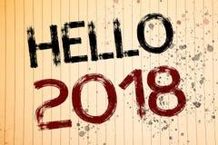 Écriture conceptuelle de main montrant le bonjour 2018 Les photos d'affaires présentant commençant un message de motivation 2017  Photo libre de droits