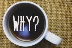 Écriture des textes d'écriture pourquoi question La signification de concept demandant des réponses spécifiques de quelque chose  Images stock