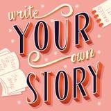 Écrivez votre propre histoire, main marquant avec des lettres la conception moderne d'affiche de typographie illustration libre de droits