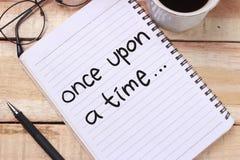 Érase una vez, citas inspiradas de motivación de la narración de cuentos, letras de la tipografía de las palabras imágenes de archivo libres de regalías