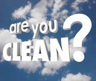 Êtes vous nettoyez sain pur de ciel nuageux de mots de question Image libre de droits