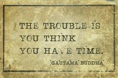 Έχετε το χρόνο Βούδας στοκ φωτογραφία με δικαίωμα ελεύθερης χρήσης