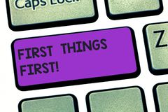 Γραφής κειμένων πρώτη έννοια πραγμάτων γραψίματος πρώτη που σημαίνει τα σημαντικά θέματα εάν εξετασμένος πριν από άλλα πράγματα απεικόνιση αποθεμάτων