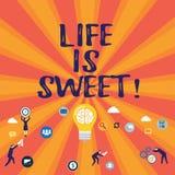 Η ζωή κειμένων γραψίματος λέξης είναι γλυκιά Η επιχειρησιακή έννοια για την ευτυχία που βλέπει την καλή πλευρά του κινήτρου γεγον απεικόνιση αποθεμάτων