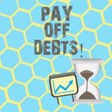 Η παρουσίαση σημαδιών κειμένων πληρώνει μακριά τα χρέη Η εννοιολογική πληρωμή φωτογραφιών για το πράγμα εσείς έχει στις επενδύσει απεικόνιση αποθεμάτων