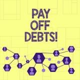 Σημείωση γραψίματος showingPay από τα χρέη Η πληρωμή επίδειξης επιχειρησιακών φωτογραφιών για το πράγμα εσείς έχει στις επενδύσει απεικόνιση αποθεμάτων