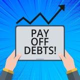 Το κείμενο γραφής πληρώνει μακριά τα χρέη Η έννοια που σημαίνει την πληρωμή για το πράγμα εσείς έχει στις επενδύσεις υποθηκών χρέ ελεύθερη απεικόνιση δικαιώματος
