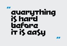 Все трудно прежде чем легкая цитата мотивации иллюстрация штока
