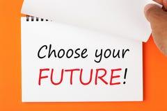 выберите будущее ваше стоковые изображения