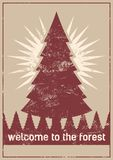 Welcome to the forest. Wild forest and eco tourism conceptual typographical vintage grunge style poster. Retro vector illustration royalty free illustration