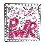 Girl PWR hand-lettering phrase in the frame, inspirational quote, colored graphic illustration in doodle style, Woman slogan. vector illustration