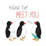 Cool sticker in cartoon style. Meeting the penguins. The typographic slogan is nice to meet you. Vector illustration royalty free illustration
