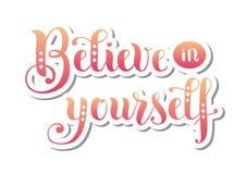 Ð ¡ Believe alligraphy字法你自己在纸削减了样式 库存照片