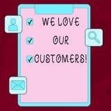 Текст сочинительства слова мы любим наших клиентов Концепция дела для клиента заслуживает хорошее уважение удовлетворения обслужи иллюстрация вектора
