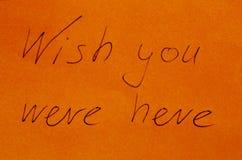 Önskaen var du här på pappers- Royaltyfri Fotografi