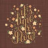Übergeben Sie gezogenem Beschriftung ` es ` s Zeit, ` zu wachsen Stockbild