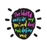Świat na zewnątrz mój umysłu no definiuje ja - inspiruje i motywacyjna wycena ilustracja wektor