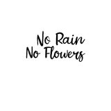 Żadny deszcz żadny kwiaty Nowożytna kaligrafia Ręcznie pisany karta Obrazy Royalty Free