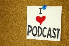 Έμπνευση τίτλων κειμένων γραψίματος χεριών που παρουσιάζει έννοια Podcast αγάπης Ι που σημαίνει την αγάπη έννοιας ραδιοφωνικής αν Στοκ εικόνες με δικαίωμα ελεύθερης χρήσης