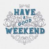 Έχετε ένα καλό Σαββατοκύριακο ελεύθερη απεικόνιση δικαιώματος