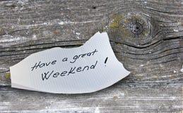 Έχετε ένα μεγάλο Σαββατοκύριακο στοκ φωτογραφία με δικαίωμα ελεύθερης χρήσης